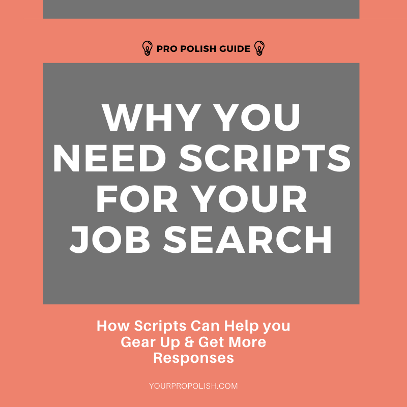 why you need scripts in your job search